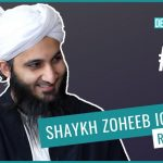 EP 33: Obtaining the Virtues of Ramadan (feat. Shaykh Zoheeb Iqbal)