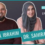 EP 32: Health, Nutrition & Well-being in Ramadan (feat. Dr. Sahira Dar & Adeel Ibrahim)