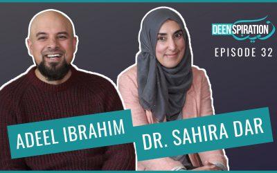 EP 32: Health, Nutrition & Well-being in Ramadan (feat. Dr. Sahira Dar & Adeel Ibrahim)