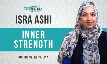 How to Find Your Inner Strength in Difficult Times – Isra Ashi