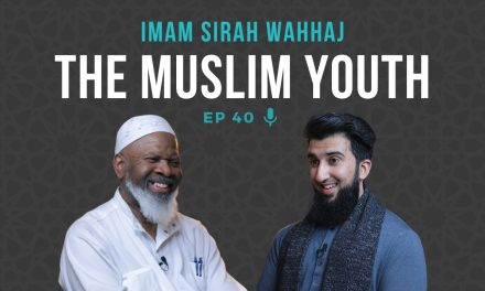 EP 40: Are We Doing Enough for the Muslim Youth? (Powerful Advice) – Imam Siraj Wahhaj