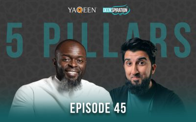 EP 45: Back to Basics – The 5 Pillars of Islam for RE-New Muslims feat. Shaykh Abdullah Oduro